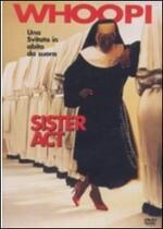 Sister Act. Una svitata in abito da suora