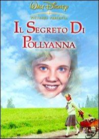 Locandina Il segreto di Pollyanna