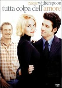 Tutta colpa dell'amore. Sweet Home Alabama di Andy Tennant - DVD