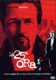 Cover Dvd DVD La 25ª ora