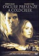 Cover Dvd DVD Oscure presenze a Cold Creek