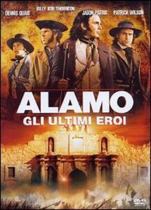Alamo. Gli ultimi eroi di John Lee Hancock - DVD