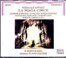 La Maga Circe - CD Audio di Pasquale Anfossi