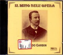 Il mito dell'opera - CD Audio di Eduardo Garbin