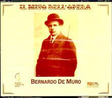 Il mito dell'opera - CD Audio di Bernardo De Muro