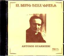 Il mito dell'opera - CD Audio di Antonio Guarnieri