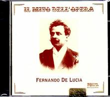 Il mito dell'opera - CD Audio di Fernando De Lucia