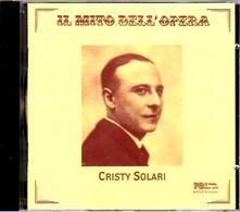 Il mito dell'opera - CD Audio di Cristy Solari