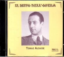 Il mito dell'opera - CD Audio di Tomaz Alcaide