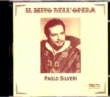 Il mito dell'opera - CD Audio di Paolo Silveri