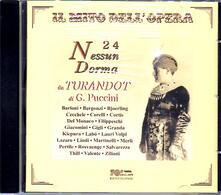 24 Nessun dorma - CD Audio di Giacomo Puccini