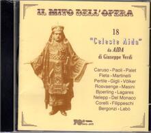 18 Celeste Aida dall'Aida di Verdi - CD Audio di Giuseppe Verdi