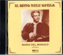 Rarità - CD Audio di Mario Del Monaco