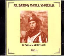 Il mito dell'opera - CD Audio di Nicola Martinucci
