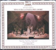 Nina o sia la pazza per amore - CD Audio di Giovanni Paisiello