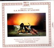 La forza dell'amore - CD Audio di Bernardo Pasquini