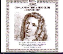 Adriano in Siria - CD Audio di Giovanni Battista Pergolesi
