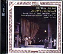 Crispino e la comare - CD Audio di Federico Ricci,Luigi Ricci