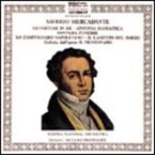 Ouverture in Re - Sinfonia fantastica - CD Audio di Saverio Mercadante