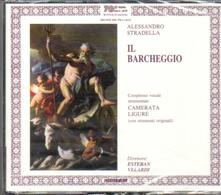 Il Barcheggio - CD Audio di Alessandro Stradella