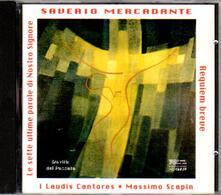 Le sette ultime parole di nostro Signore - CD Audio di Saverio Mercadante