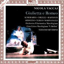 Giulietta e Romeo - CD Audio di Nicola Vaccaj