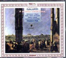 Il mondo della Luna - CD Audio di Baldassarre Galuppi