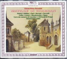Matilde di Shabran - CD Audio di Gioachino Rossini
