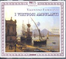 I virtuosi ambulanti - CD Audio di Valentino Fioravanti