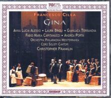 Gina - CD Audio di Francesco Cilea