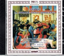 La strage degli innocenti - CD Audio di Lorenzo Perosi