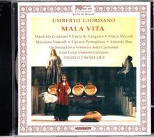 Mala vita - CD Audio di Umberto Giordano