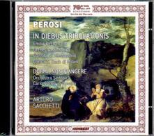 In Diebus Tribulationis - CD Audio di Lorenzo Perosi,Arturo Sacchetti,Emilia Bertoncello