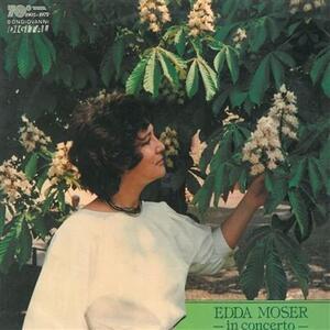 Edda Moser in Concerto - Vinile LP