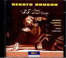 35 Anni di bel canto - CD Audio di Renato Bruson