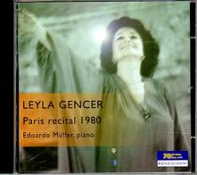 Recital a Parigi 1980 - CD Audio di Leyla Gencer