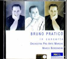 In concerto - CD Audio di Bruno Praticò