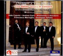 Omaggio a Tito Schipa - CD Audio di Aldo Caputo,Andrea Carè,Alessandro Liberatore,Francesco Marsiglia,Giuseppe Talamo