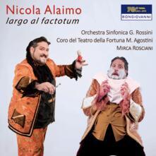 Largo al factotum - CD Audio di Nicola Alaimo