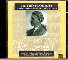 Opere orchestrali - CD Audio di Pietro Floridia