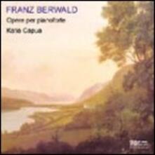 Fantasie per pianoforte - CD Audio di Franz Adolf Berwald