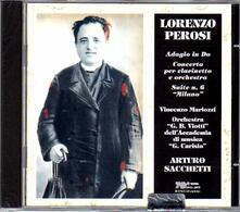 Concerto per clarinetto - Adagio in Do - Suite n.6 - CD Audio di Lorenzo Perosi