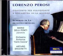 Concerto per pianoforte - Scherzo in La - CD Audio di Lorenzo Perosi