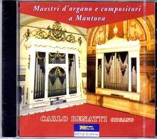 Maestri d'organo e compositori a Mantova - CD Audio
