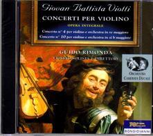 Concerti per violino n.4, n.10 - CD Audio di Giovanni Battista Viotti