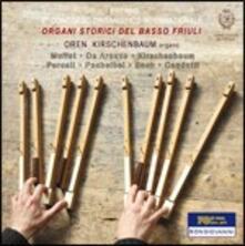 Organi storici del basso Friuli - CD Audio