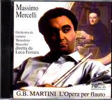 Concerti per flauto, archi e basso continuo - Sonate per due flauti e basso continuo - CD Audio di Giovanni Battista Martini