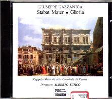 Stabat Mater - Gloria - CD Audio di Giuseppe Gazzaniga