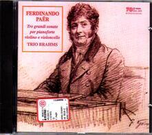 Sonate per violino, violoncello e pianoforte n.1, n.2, n.3 - CD Audio di Ferdinando Paer