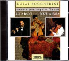 Sonate per arpa e flauto - CD Audio di Luigi Boccherini